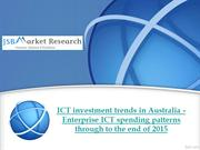 ICT investment trends in Australia - Enterprise ICT spending patterns