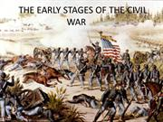 THE EARLY STAGES OF THE CIVIL WAR