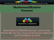 Global Biochip  Market to reach $5.6 Billion by 2015