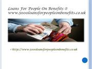 loans for people on benefits @ www.5000loansforpeopleonbenefits.co.uk