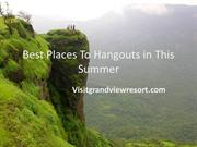 Best Places To Hangouts in This Summer
