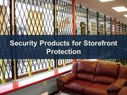 Security Products for Storefront Protection