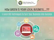 5 Local SEO Techniques To Turn Your Business Into Success