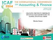 CHANGING TRENDS IN CORPORATE FINANCIAL MANAGEMENT DUE TO..