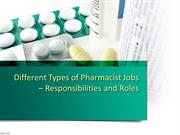 Different Types of Pharmacist Jobs – Responsibilities and Roles