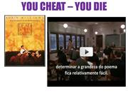 YOU CHEAT DIE