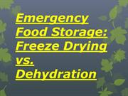 Emergency Food Storage Freeze Drying vs. Dehydration