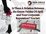 A Relation Between the Exxon Valdez Oil Spill and Corporate Reputation
