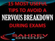 15-most-useful-tips-to-avoid-nervous-breakdown-during-exams