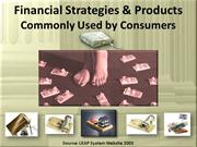 Financial Strategies & Products Commonly Used by Consumers