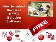 How to select the Best Retail Solution S
