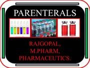 PARENTERALS & RECENT  ADVANCES