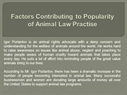 Factors Contributing to Popularity of Animal Law Practise