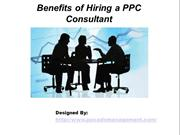 Benefits of Hiring a PPC Consultant