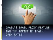 Gmail's Email Proxy Feature and the Impact on Email Open Rates