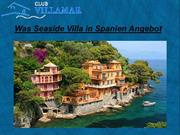 Was Seaside Villa in Spanien Angebot
