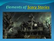 Elements of Scary Stories