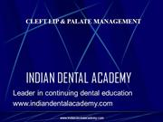 Cleft Lip and Palate- Management /fixed orthodontic courses by IDA