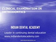 clinical examination /fixed orthodontic courses by IDA