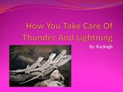 How You Take Care Of Thunder And Lightning4