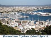 Postcard From Mallorca Island (Spain) -  part 2