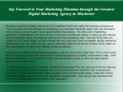 Say Farewell to Your Marketing Dilemma