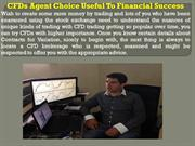 CFDs Agent Choice Useful To Financial Success
