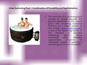 Intex Swimming Pool – Combination of Durability and Sophistication
