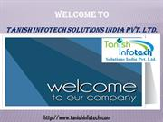 Tanish infotech solutions india pvt.ltd.
