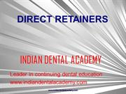 DIRECT RETAINERS /fixed orthodontic courses by IDA