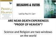 Are Near Death Experiences Proof of Heaven?