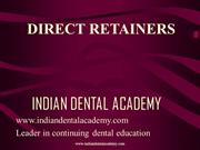 dtrect retainer. /fixed orthodontic courses by IDA