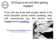 10 things to do Just after getting engaged