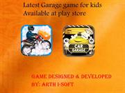 Download garage fun game from play store