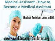 Medical Assistant - How to Become a Medical Assistant