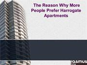 The Reason Why More People Prefer Harrogate Apartments