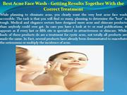 Best Acne Face Wash - Getting Results Together With the Correct Treatm