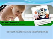 Getting Perfect Baby Changing Bags