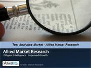 Global Text Analytics Market - Allied MarketResearch