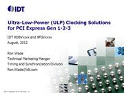 PCIe Clock Generators and Buffers: Ultra-low-power for PCIe Gen 1-2-3
