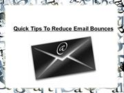 Quick Tips To Reduce Email Bounces