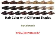 Hair Color with Different Shades