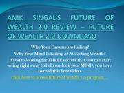 ANIK SINGAL'S FUTURE OF WEALTH 2.0 REVIEW – FUTURE OF WEALTH 2.0 DOWNL