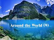 Around the World (9)