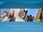 ROI Roofing System – Commercial Roofing Portfolio in