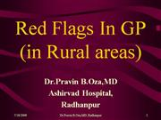 Red flags in General Practice  in Medicine in Rural  India
