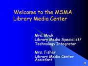 Library Media Center Orientation