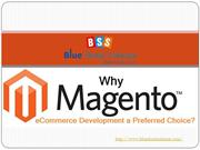 Why is Magento Ecommerce development a preferred choice?