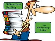 Differentiate Reading in a Whole Group S