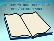 A room without books is a body without soul